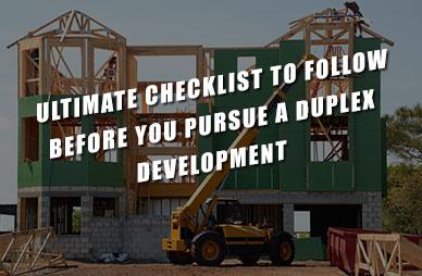 Ultimate-Checklist-to-Follow-Before-You-Pursue-a-Duplex-Develop Home